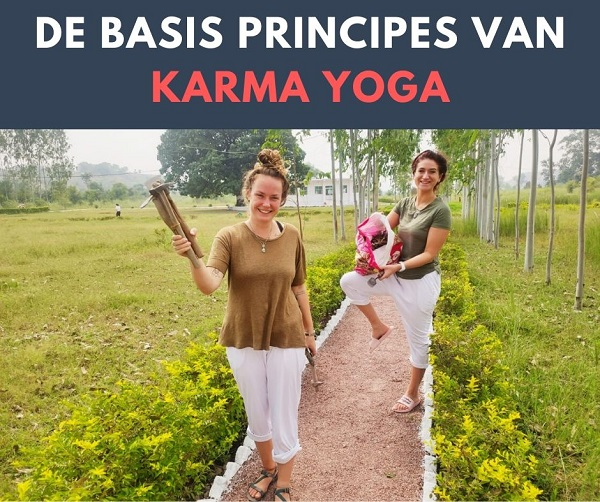 De Basis Principes van Karma Yoga