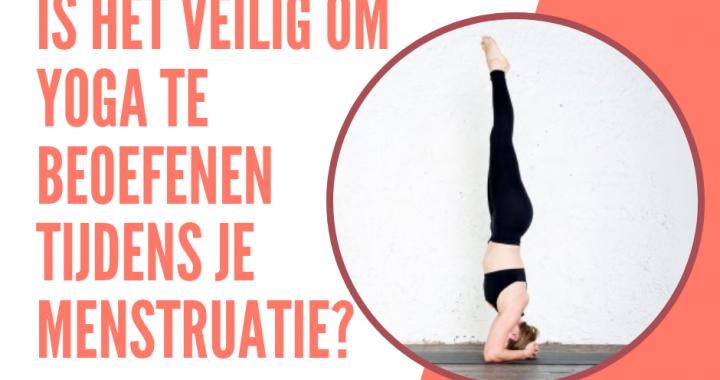 Yoga en Menstruatie